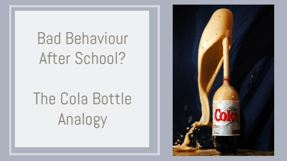 Why does my child tantrum when they come home from school? The Cola Bottle Analogy