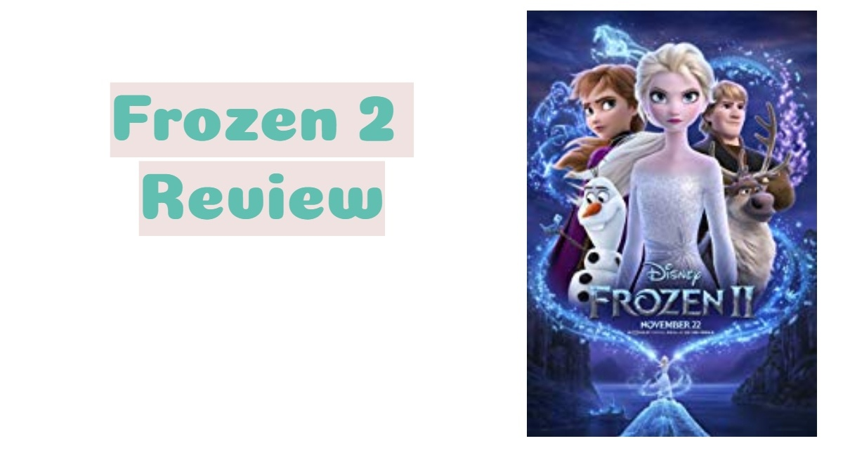 Frozen 2 poster and words review